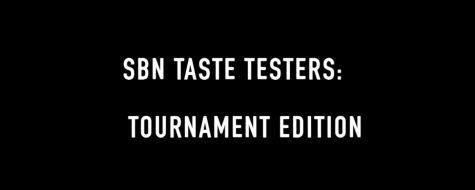 SBN Taste Testers: Tournament Edition