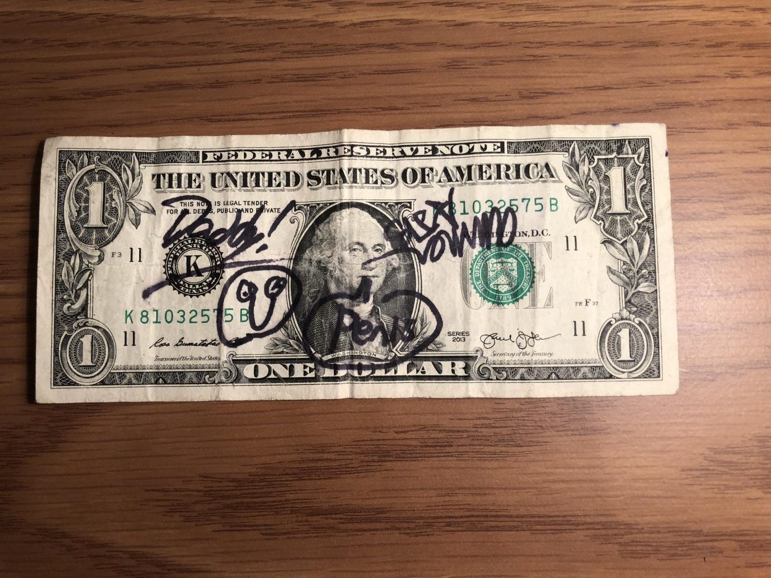 The one-dollar bill, as received from the McDonald's. There are no new alterations to the dollar since the reception of the dollar.