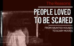 The thrill of being scared is real, whether it come from haunted houses or scary movies.